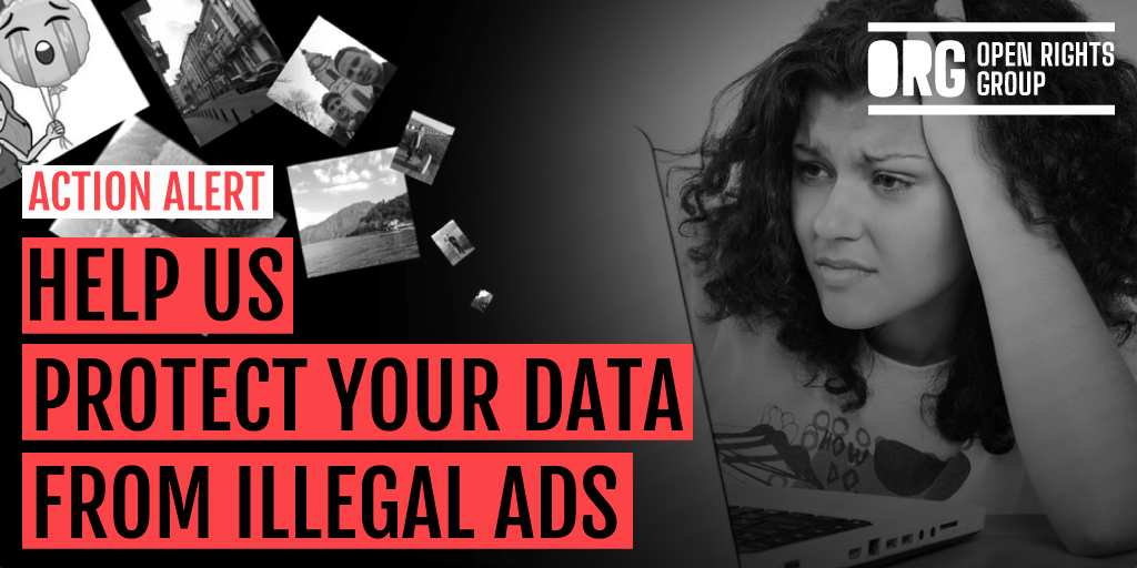 Action Alert: Help us protect your data from illegal ads